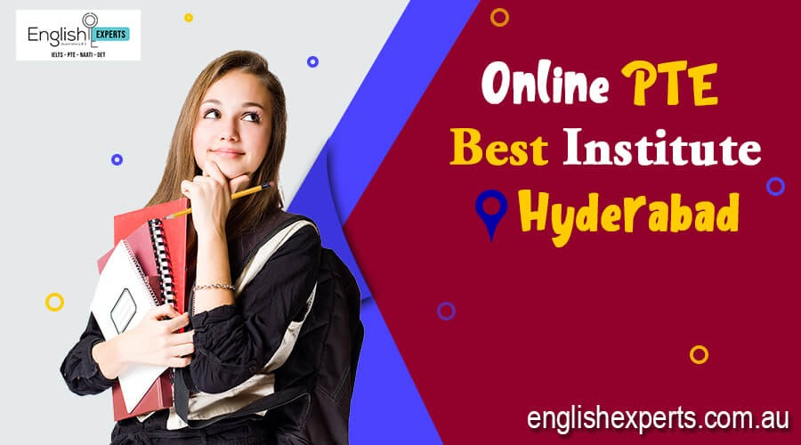 Avail the Coaching of the Online PTE Best Institute in Hyderabad